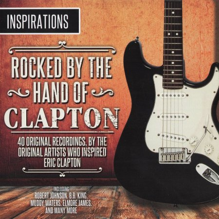 VA - Inspirations: Rocked By The Hand Of Clapton (2014)