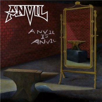 Anvil - Anvil Is Anvil [Bonus Edition] (2016)