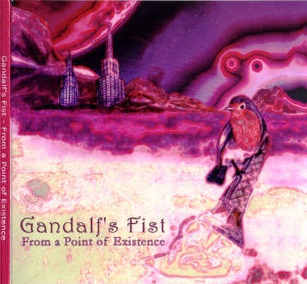 Gandalf's Fist - From A Point Of Existence (2012)
