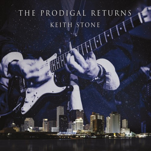 Keith Stone - The Prodigal Returns (2016)
