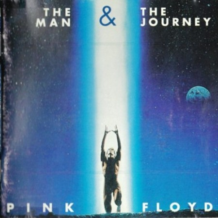 Pink Floyd - The Man & the Journey (1969) [Bootleg / Great Dane Rec. 1992]