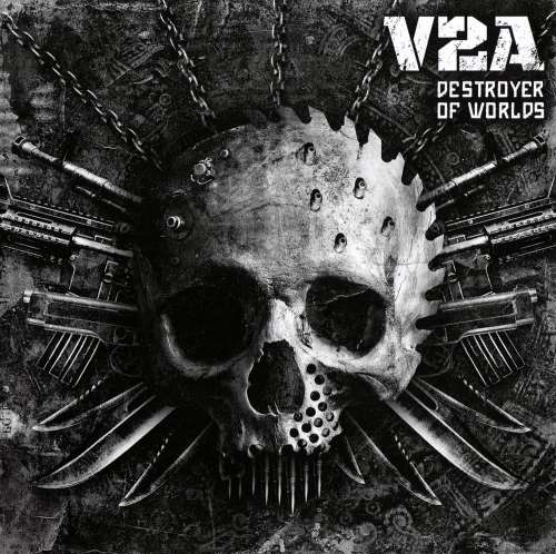 V2A - Destroyer Of Worlds (2015)