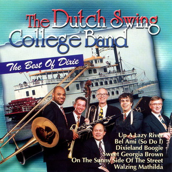 The Dutch Swing College Band - The Best Of Dixie (1999)
