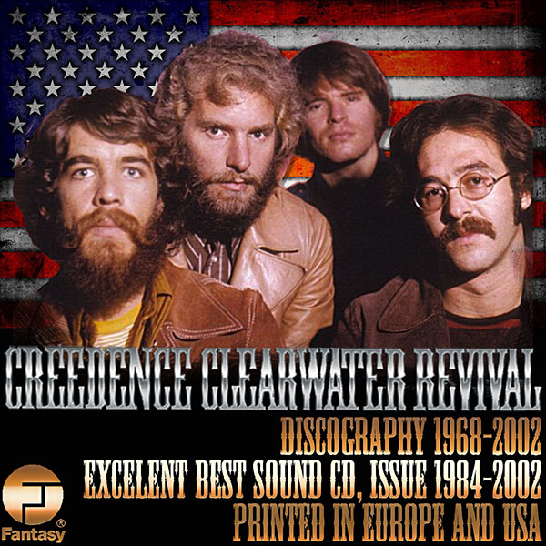 CREEDENCE CLEARWATER REVIVAL - Discography (22 x CD • Fantasy, Inc. • 1968-2002)