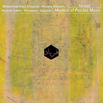 Masters of Persian Music - Faryad (2003)