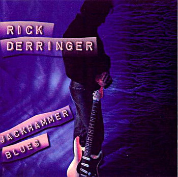Rick Derringer - Jackhammer Blues(2000)