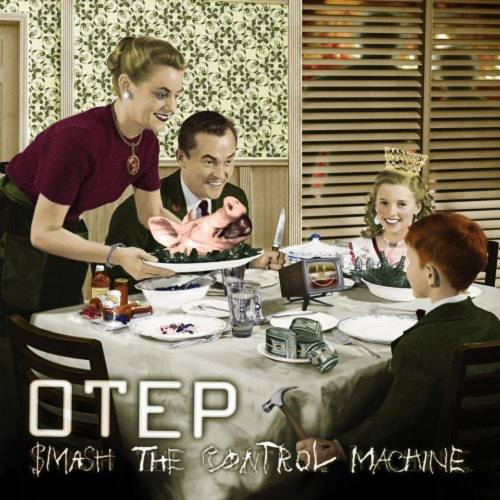 Otep - Smash The Control Machine (2009)