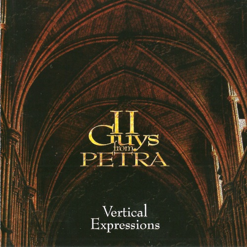 II Guys From Petra - Vertical Expressions (2007)