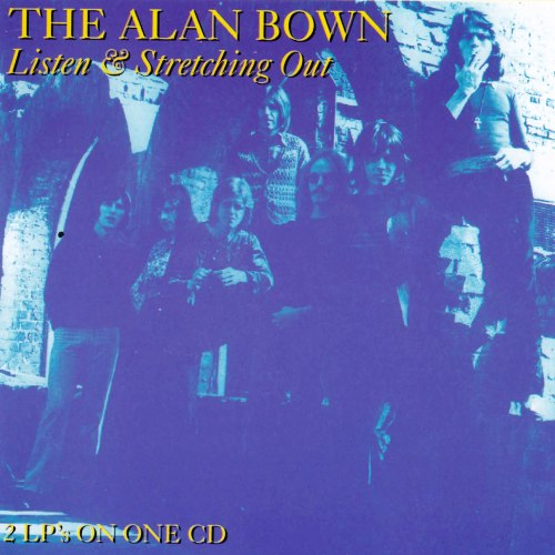 The Alan Bown - Listen / Stretching Out (1970/1971) [Reissue 1993]