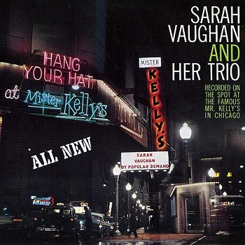 Sarah Vaughan - At Mister Kelly's [Reissue 1991] (1957)