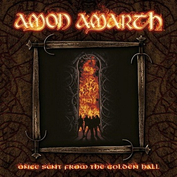 Amon Amarth - Once Sent From The Golden Hall (Limited Edition) (2009)