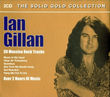 Ian Gillan - The Solid Gold Collection [2CD] (2005)
