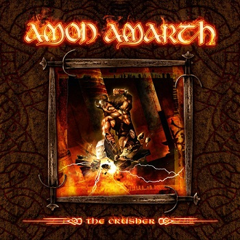 Amon Amarth - The Crusher (Limited Edition) (2009)