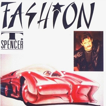 Tom Spencer - Fashion (1988)