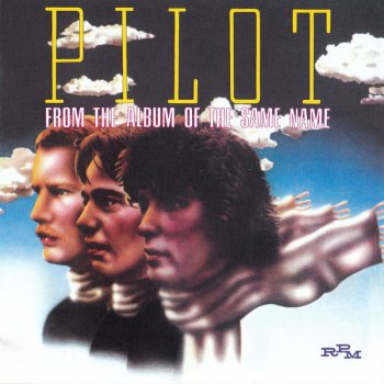Pilot - From The Album Of The Same Name (1974)