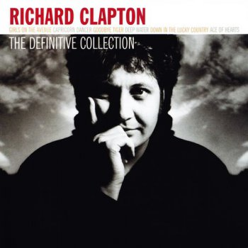 Richard Clapton - The Definitive Collection (2004)
