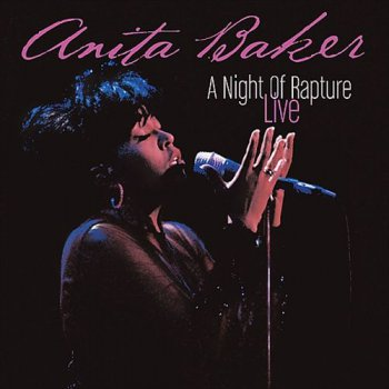 Anita Baker - A Night of Rapture: Live (2004)