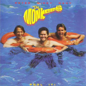 The Monkees - Pool It! (1987)