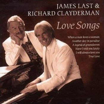 James Last & Richard Clayderman - Love Songs (2004)