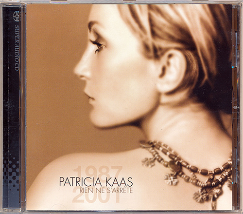 PATRICIA KAAS «Rien ne s'arrête» (AT 2001 Sony Music Entertainment, France S.A. • COL 504356 6)