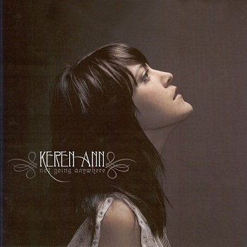 Keren Ann - Not Going Anywhere (2003)