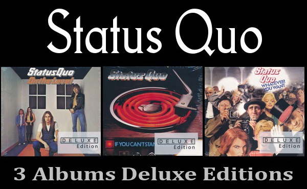 Status Quo: 3 Albums - 2CD Sets Deluxe Editions Mercury Records 2016