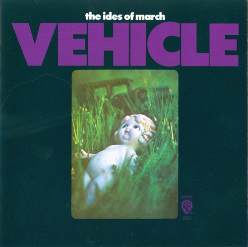 The Ides Of March - Vehicle (1969) [Reissue 2014]