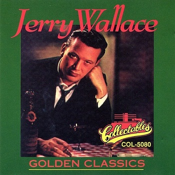 Jerry Wallace - Golden Classics (1993)
