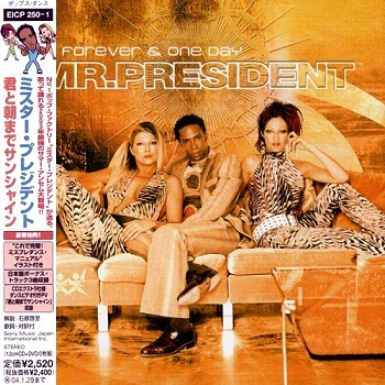 Mr. President - Forever & One Day (Japan Edition) (2003)