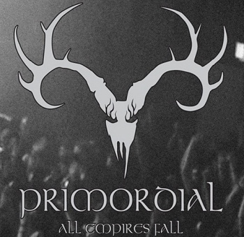 Primordial - All Empires Fall (2010)