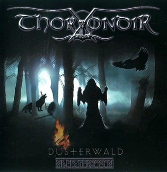 Thorondir - Dusterwald (2009)