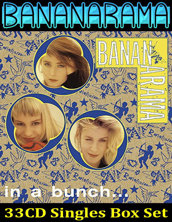 Bananarama: In A Bunch... - 33CD Singles Box Set - 1981-1993 / Demon Music 2015