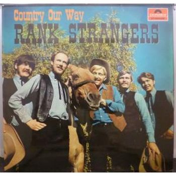 Rank Strangers - Country Our Way (1969)