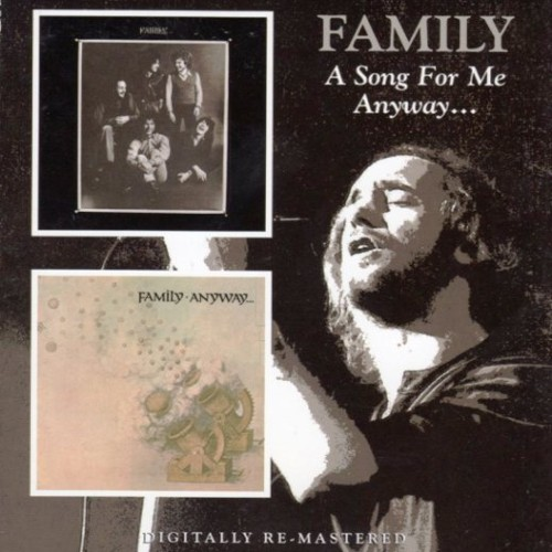 Family - A Song For Me / Anyway (1970) [2CD Reissue 2009]