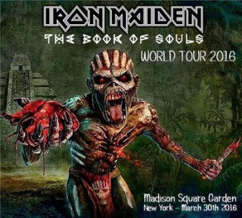 Iron Maiden - Live from Madison Square Garden (2016) Bootleg