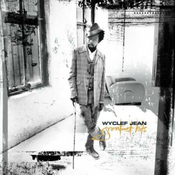 Wyclef Jean - Greatest Hits (2003)