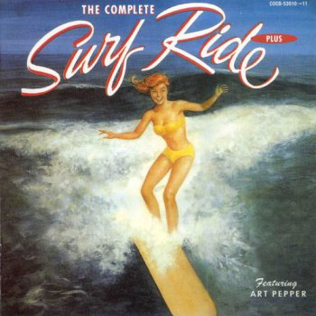 Art Pepper - The Complete Surfride Plus (2002)