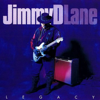 "Jimmy D. Lane ""Legacy"" (1998)"