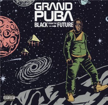 Grand Puba-Black From The Future 2016