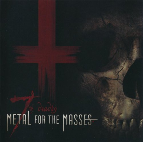 VA - Metal For The Masses 7th deadly (2008)