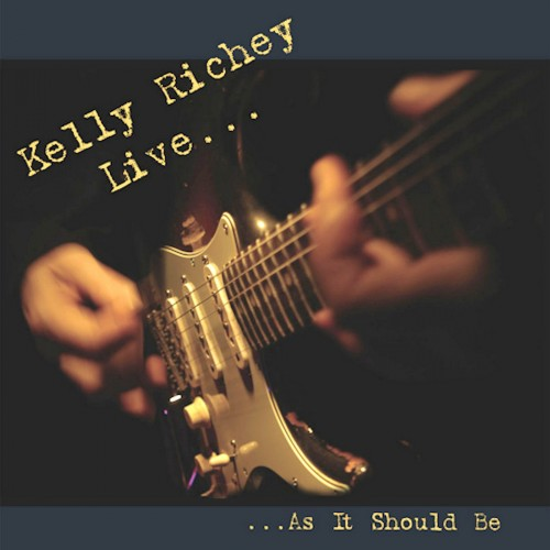 Kelly Richey - Live... As It Should Be (2003)