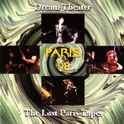 Dream Theater - The Lost Paris Tapes [bootleg] (1998)