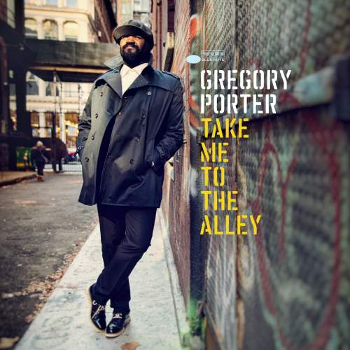 Gregory Porter - Take Me To The Alley [Deluxe Edition] (2016)
