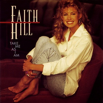Faith Hill - Take Me as I Am (1993)