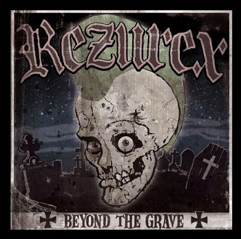 Rezurex - Beyond the Grave (2006)