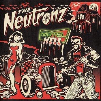 The Neutronz - Motel Hell (2016)