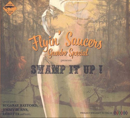 Flyin' Saucers Gumbo Special - Swamp It Up! (2014)