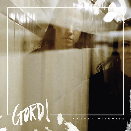 Gordi - Clever Disguise EP (2016)