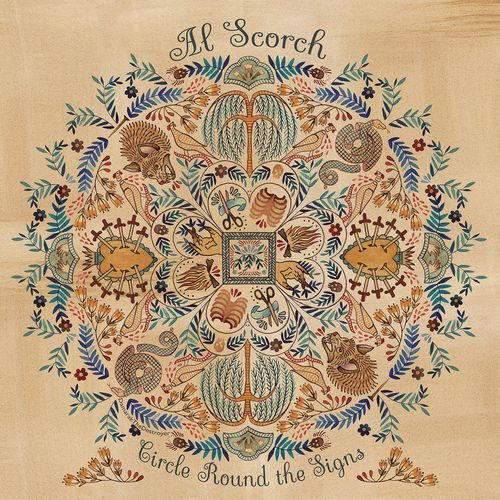 Al Scorch - Circle Round The Signs (2016)