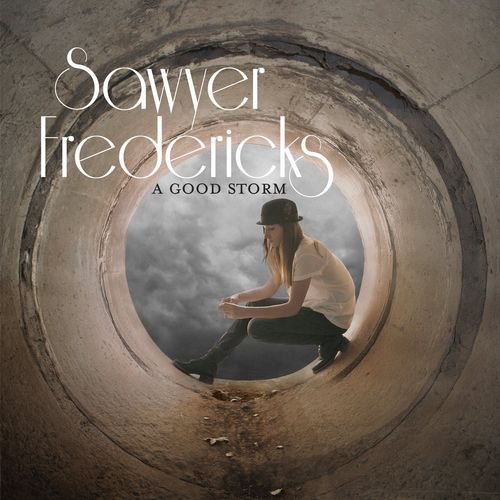 Sawyer Fredericks - A Good Storm (2016)